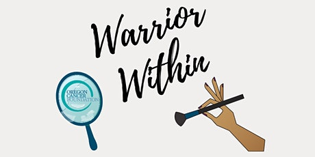 VIRTUAL|Warrior Within Makeup Application Class tickets