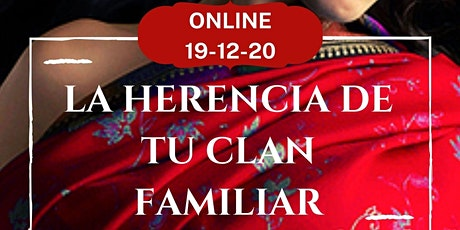 TALLER ONLINE : LA HERENCIA DE TU CLAN FAMILIAR tickets