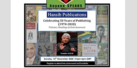 Guyana SPEAKS - Hansib Publications-Celebrating 50 years of publishing tickets