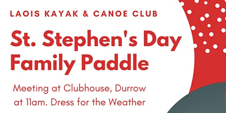 Laois Kayak St. Stephen's Day Family Paddle tickets