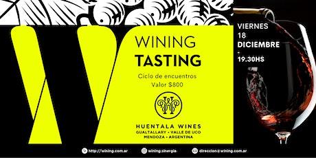 Wining Tasting #HuentalaWines entradas