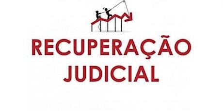 Recuperação Judicial de Empresas – Riscos e Consequências para o Negócio ingressos