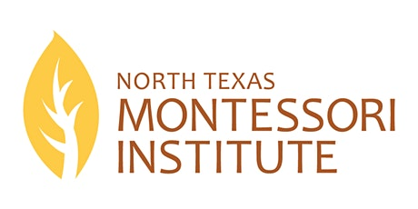 North Texas Montessori Institute 2020 Information Sessions tickets
