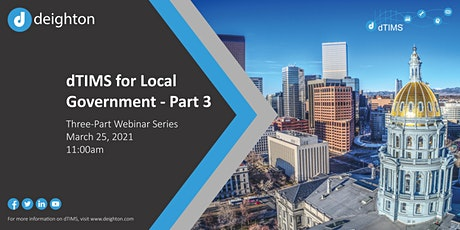 dTIMS for Local Governments - Part 3 tickets