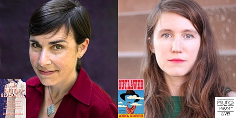 P&P Live! Janice Nimura and Anna North | THE DOCTORS BLACKWELL and OUTLAWED tickets