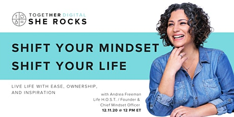 Together Digital | She Rocks, Shift Your Mindset Shift Your Life tickets