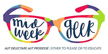 Midweek Geek 3: Hybrid Events tickets