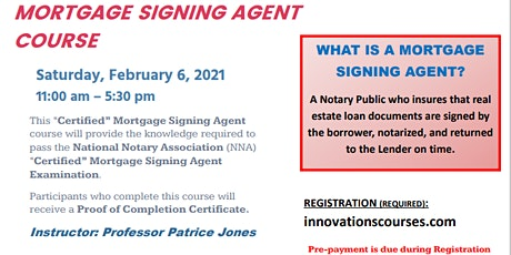 """LIVE"" ONLINE - CERTIFIED MORTGAGE SIGNING AGENT COURSE - FEBRUARY 6. 2021 tickets"