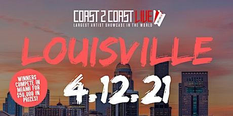 Coast 2 Coast LIVE Showcase Louisville - Artists Win $50K In Prizes tickets