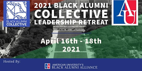 SAVE THE DATE:  Black Alumni Collective 2021 Leadership Retreat tickets