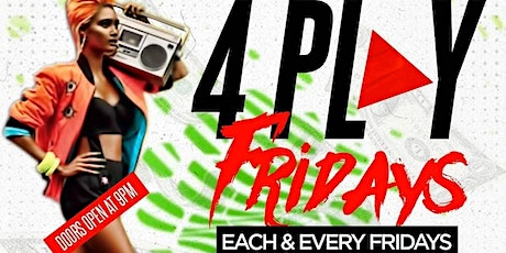 4Play Friday's tickets
