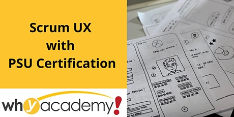 Scrum UX with PSU I Certification - CN  Tickets