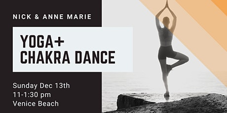 Yoga+Chakra Dance with Nick & Anne Marie tickets
