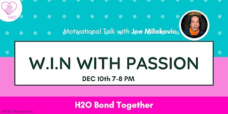 W.I.N with Passion (Virtual Motivational Talk) tickets