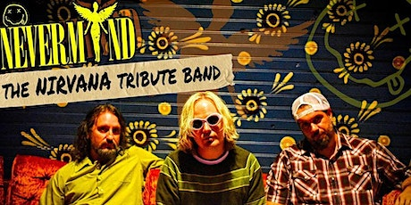 NEVERMIND: The Nirvana Tribute tickets