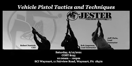JESTER Group Pistol 4: Vehicle Pistol Tactics and Techniques tickets