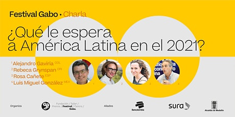 Festival Gabo Nº 8:  ¿Qué le espera a América Latina en el 2021? entradas