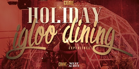 Igloo Holiday Dining Experience (more dates added) tickets