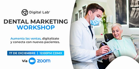 Dental Marketing Workshop - Aumenta las ventas de tu clínica dental. entradas