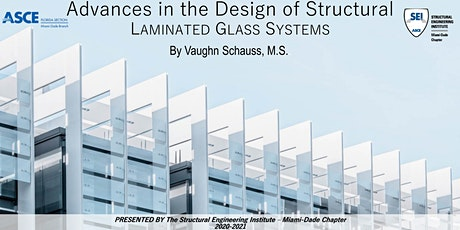 Advances in the Design of Structural Laminated Glass Systems tickets