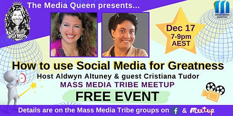 How to use Social Media for Greatness - Mass Media Tribe Meetup tickets
