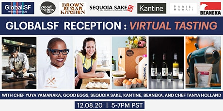 GlobalSF Reception: Virtual Tasting with Good Eggs and Chef Tanya Holland tickets