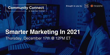 Community Connect | Smarter Marketing in 2021 tickets