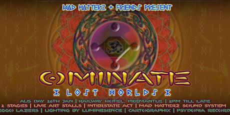 Mad Hatterz & Friends Present: Ominate tickets
