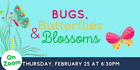 Online: Bugs, Blossoms & Butterflies - A Thematic Unit for Preschool tickets