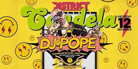 Candela Feat. DJ Pope (J Balvin's Official DJ) tickets