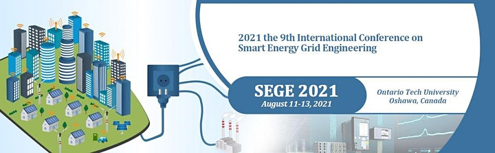 9th International Conference on Smart Energy Grid Engineering (SEGE 2021) image