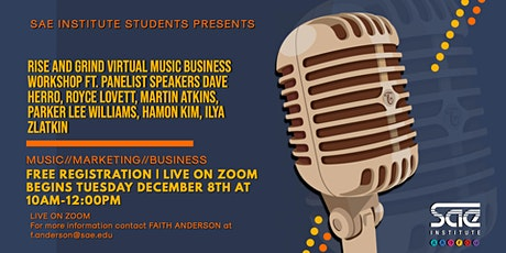 SAE Institute Rise and Grind: Business Industry Panel tickets