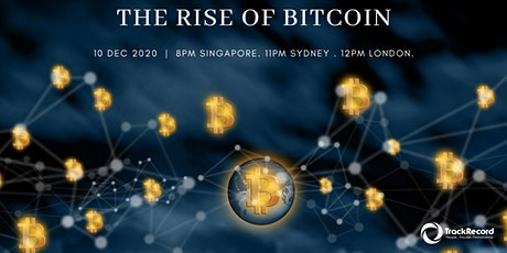 The Rise Of Bitcoin tickets