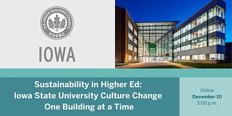 Sustainability in Higher Ed: ISU's Culture Change One Building at at Time tickets