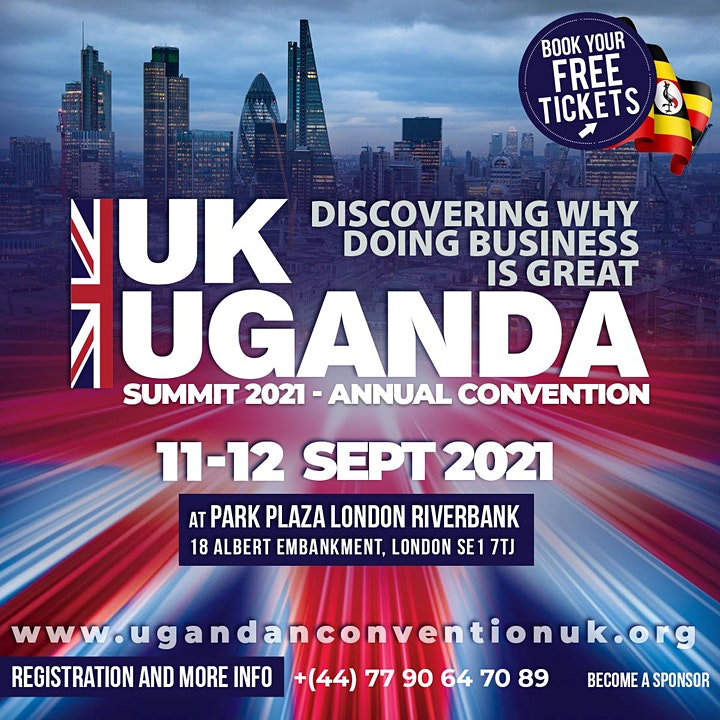 UK-Uganda Investment Summit 2021 | A trade & Investment Convention. image