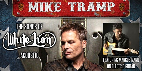 Mixx 360 presents MIKE TRAMP of WHITE LION tickets