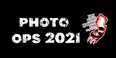 PRO PHOTO OPS NJ HORROR CON March 2021 tickets