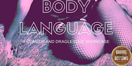 Body Language: Comedy and Draglesque tickets