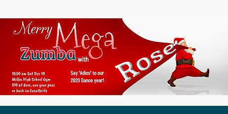 Merry MEGA Zumba with Rose tickets
