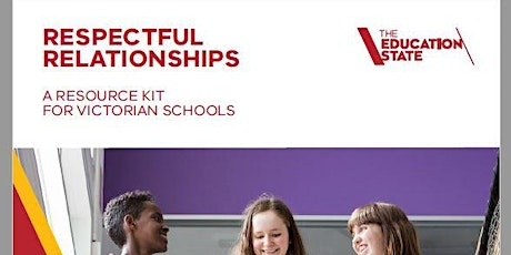 Introductory briefing Respectful Relationships for Phase 3 Schools tickets