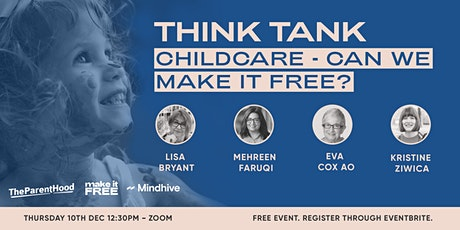 Online Think Tank: What if we made ECEC free for everyone? tickets