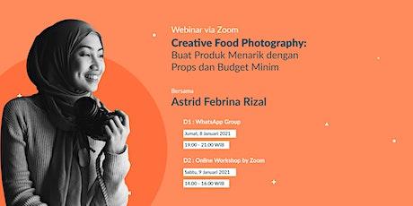Creative Food Photography: Buat Produk Menarik dengan Props dan Budget Mini tickets