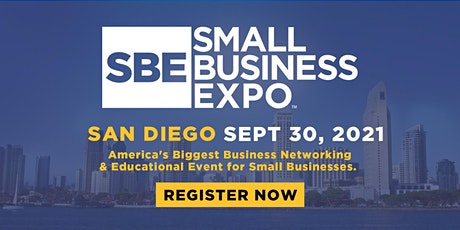 Small Business Expo 2021 - SAN DIEGO tickets