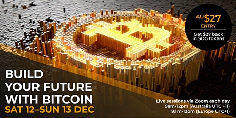 Build your future with Bitcoin tickets
