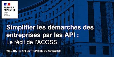 Simplifier les démarches des entreprises par les API : le récit de l'ACOSS billets