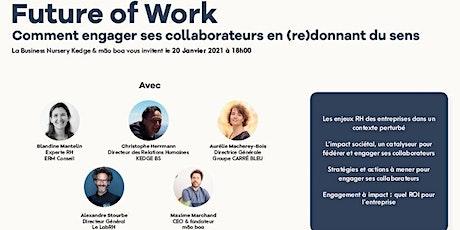 Future of work-Comment engager ses collaborateurs en (re)donnant du sens ? billets