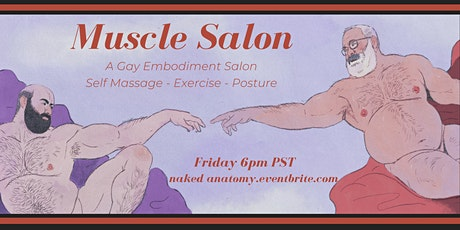 Friday Muscle Salon: self-massage, gentle exercise, and muscle meditation tickets