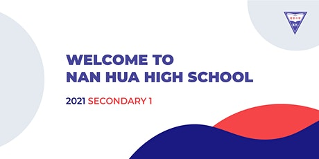 Welcome to Nan Hua High School (2021 Secondary 1) tickets