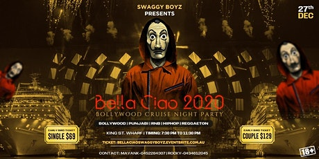 BELLA CIAO 2020  - Bollywood Cruise  Night Party tickets