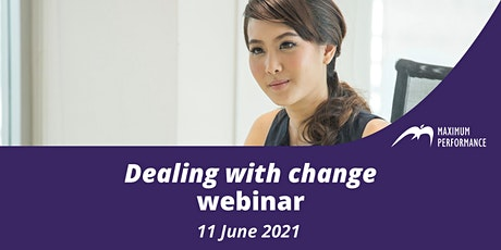Dealing with change (11 June 2021) tickets
